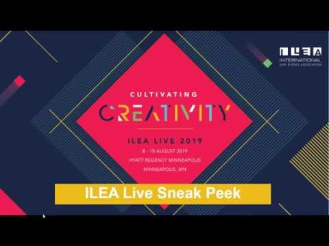 ILEA LIVE 2019 TO FOCUS ON CREATIVITY AND LEADERSHIP